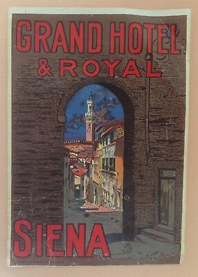 Rare Luggage Label Grand Hotel & Royal, Siena - Italy (numbered Richter label)