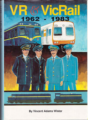 VR & VicRail 1962-1983 by Vincent Adams Winter. 1990.