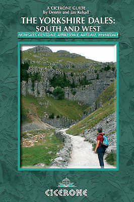 Yorkshire Dales - South and West: Wharfedale, Littondale, Malhamdale... NEW BOOK