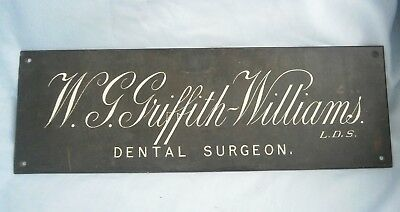 Good Vintage Bronze Dentist Sign Wall Plaque (W.g.griffith Williams)