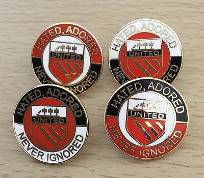 """United """"hated, Adored But Never Ignored"""" Enamel Pin Badge - 4 Colours Available"""