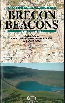 Geographical Association: Classic Landforms of the Brecon Beacons. Shakesby 2002