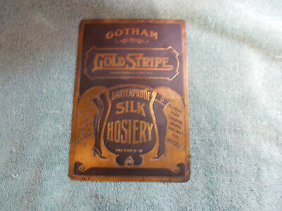 "RARE—Brass Gothem ""Gold Stripe"" Garterproof Silk Hosiery Sign"