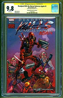 Deadpool Kills the Marvel Universe Again #1 Variant Signed Rob Liefeld CGC 9.8