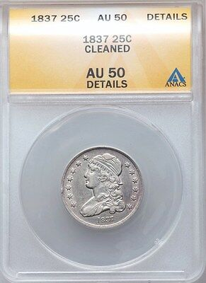 1837 Capped Bust Silver Quarter Dollar ANACS AU50 Details Nice Sharp! Type Coin