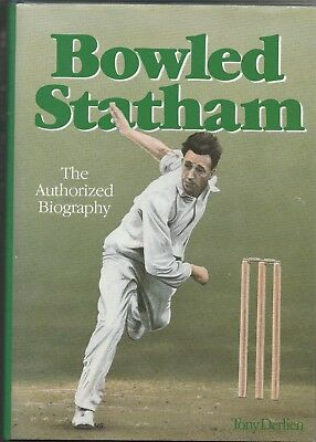 SIGNED: BOWLED STATHAM. The authorised biography ... (1990) Lancashire CCC
