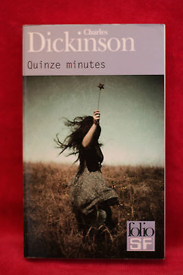 Quinze minutes - Charles Dickinson