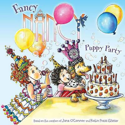 Fancy Nancy: Puppy Party by O'Connor, Jane 9780062086273 -Paperback