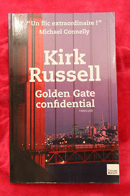 GOLDEN GATE CONFIDENTIAL - Russell Kirk