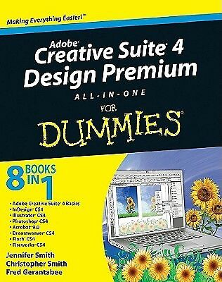 Adobe Creative Suite 4 Design Premium All-In-One for Dummies by Smith, Jennifer