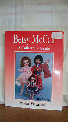 Betsy McCall Doll Book A Collector's Price Guide Marci Van Ausdall 1999 Rare