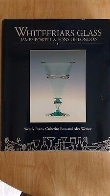 Whitefriars Glass Powell & Sons Book Wendy Evans Museum Of London 1995