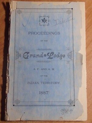 1887 Proceedings Of The Grand Lodge A F And A M Of The Indian Territory Eufaula