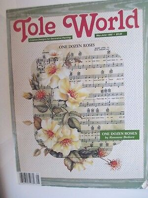 TOLE WORLD  May/June 1992 Creative designs for decorative painting