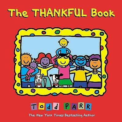 The Thankful Book by Parr, Todd -Hcover