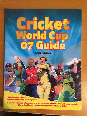 2007 Cricket World Cup 07 Guide from West Indies by chris Hawkes vgc