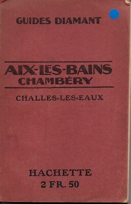Guide Diamant- AIX-les BAINS  CHAMBERY - 1920