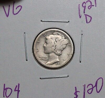 1921-D 10C Mercury Dime VG #104 KEY DATE GREAT DETAIL FULL DATE SEE BELOW!