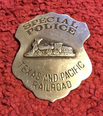 Special Police Badge - Texas & Pacific R.r. - New Replica