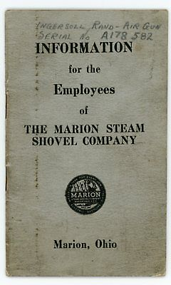 1940 Marion Steam Shovel Information for Employees Booklet