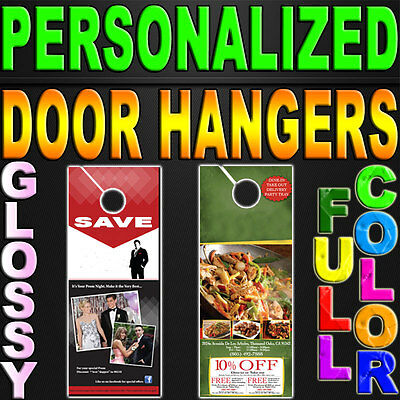 1000 Custom Door Hangers 100LB GLOSS Full Color 2 Sided 4.25x11 Personalized