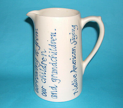 David Rock Native North American Saying - Wise Verse On Tall Cylindrical Jug.