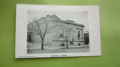 EARLY 1900s SOUTH AUSTRALIAN POSTCARD, KAPUNDA VIEW OF THE INSTITUTE
