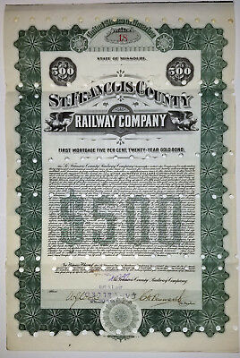 $500 St. Francois County Railway [MO] Gold Bond 1904, signed by Charles Henry Bo