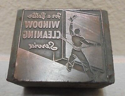 For a Better Window Cleaning Service Letterpress Printing Block Metal & Wood