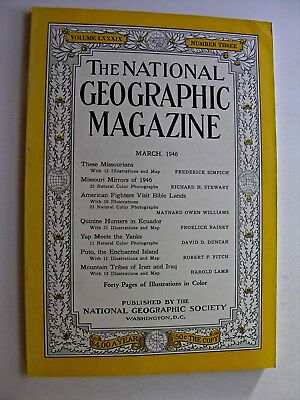 NATIONAL GEOGRAPHIC Mar 1946 Missouri Yap Islands Putuo Shan Ecuador Bible Lands