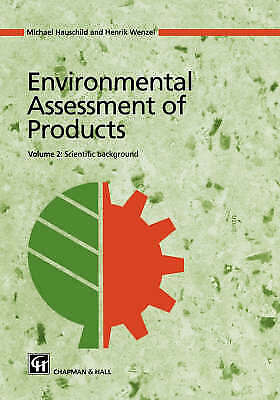 Environmental Assessment of Products: Volume 2: Scientific Background by Hausch