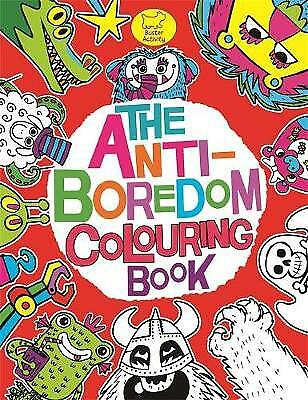 The Anti-Boredom Colouring Book (Buster Activity, , New