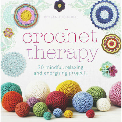 Crochet Therapy by Betsan Corkhill (Paperback), Non Fiction Books, Brand New