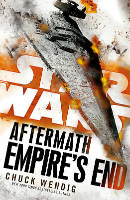 Chuck Wendig - Star Wars: Aftermath: Empire's End (Paperback) 9780099594291