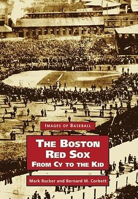 The Boston Red Sox, from Cy to the Kid (Images of Baseball), 0738511536, New Boo