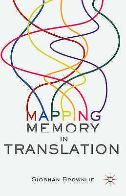 Mapping Memory in Translation by Brownlie, Siobhan -Hcover