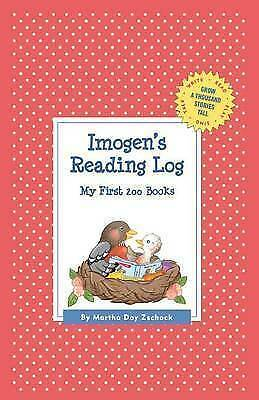 Imogen's Reading Log: My First 200 Books (Gatst) by Zschock, Martha Day -Hcover