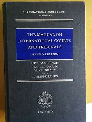 The Manual on International Courts and Tribunals by Ruth MacKenzie, Yuval Shany,