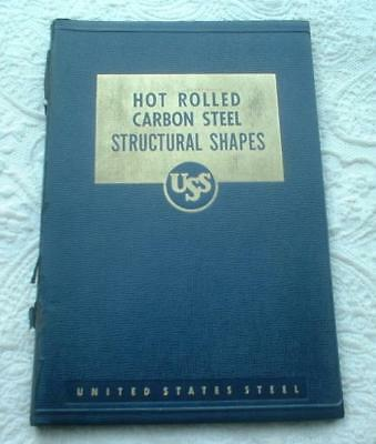 1949 United States Steel Hot Rolled Carbon Steel Structural Shapes & Plates Book