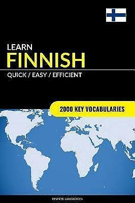 Learn Finnish - Quick / Easy / Efficient 2000 Key Vocabularies by Languages Pinh