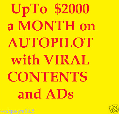 $2000 A Month On AUTOPILOT With Viral Contents And Ads
