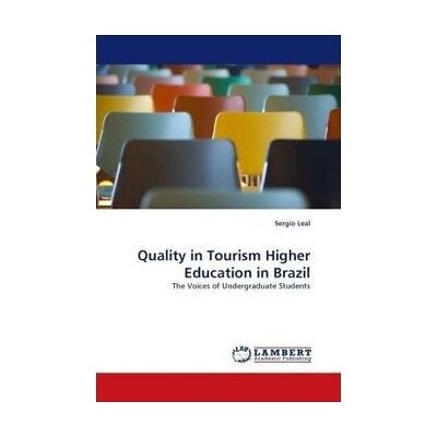 Quality in Tourism Higher Education in Brazil Leal, Sergio