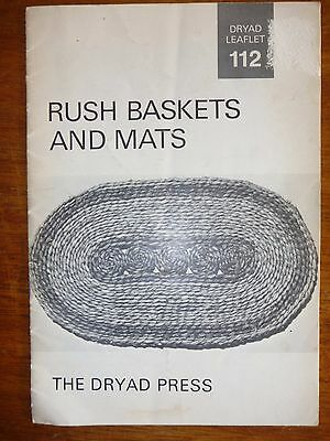 Rush Baskets And Mats Instruction Booklet Leaflet 112 - The Dryad Press