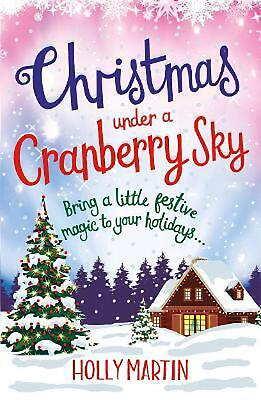 Christmas Under a Cranberry Sky by Holly Martin Paperback Book Free Shipping!