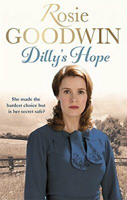 Dilly's Hope (Dilly's Story) by Rosie Goodwin Paperback NEW