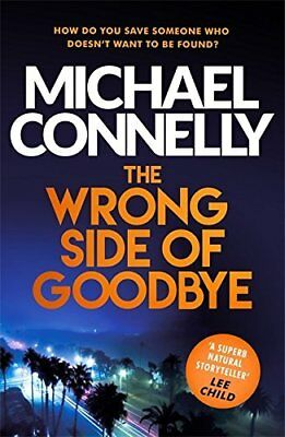 The Wrong Side of Goodbye (Harry Bosch Series) by Michael Connelly Paperback NEW