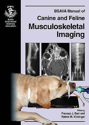 BSAVA Manual of Canine and Feline Musculoskeletal Imaging by