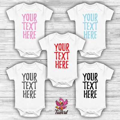 Personalised 'Your Text Here' Bodysuit Baby Grow Vest Funny Babygrow Gift