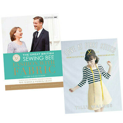 Love at First Stitch 2 Books Collection Set Great British Sewing Bee Hardcover
