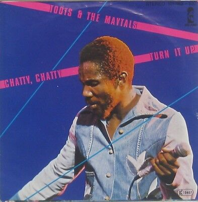 """Toots and the Maytals  Chatty chatty / turn it up , 7"""""""